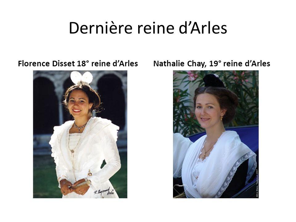 Dernière reine dArles Florence Disset 18° reine dArlesNathalie Chay, 19° reine dArles