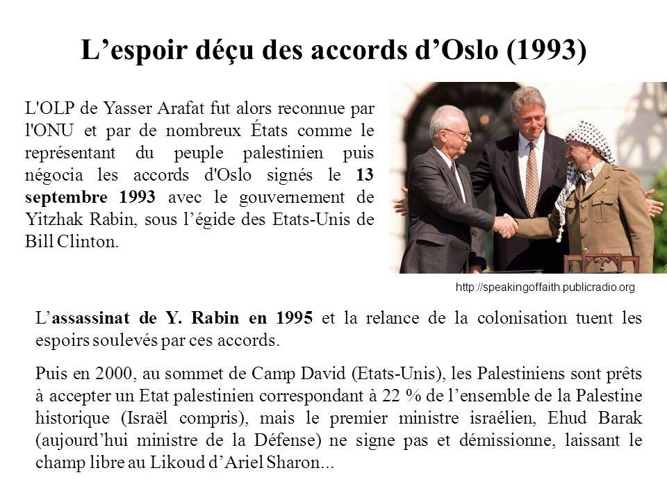 L'OLP de Yasser Arafat fut alors reconnue par l'ONU et par de nombreux États comme le représentant du peuple palestinien puis négocia les accords d'Os