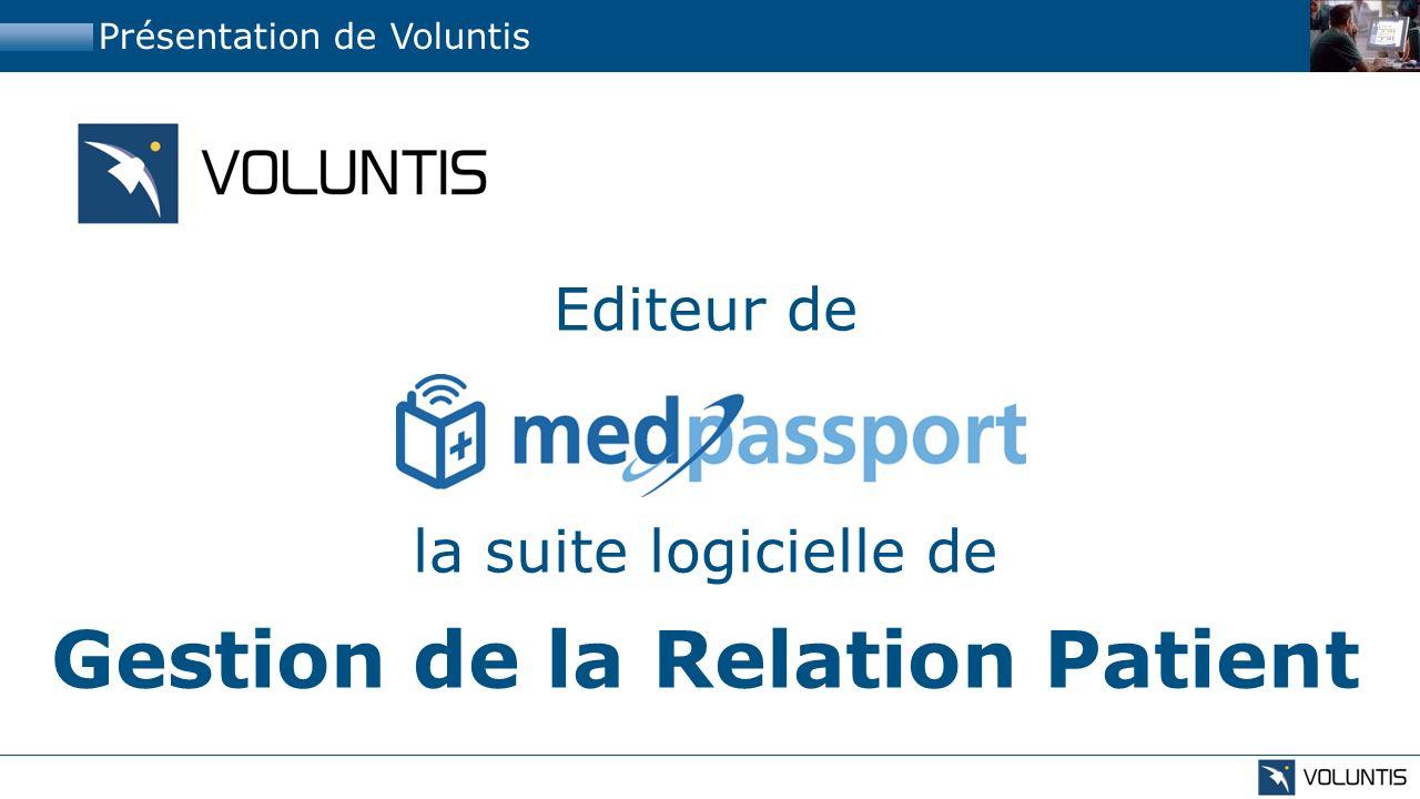 Editeur de la suite logicielle de Gestion de la Relation Patient Présentation de Voluntis