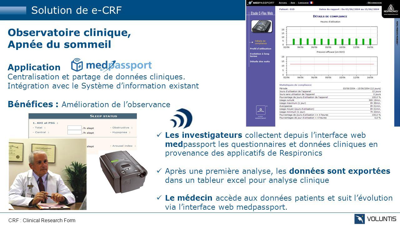 Solution de e-CRF Observatoire clinique, Apnée du sommeil Application Centralisation et partage de données cliniques. Intégration avec le Système dinf