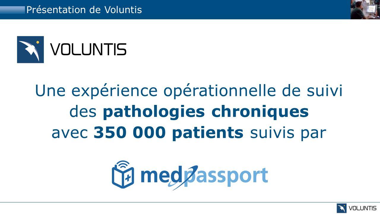Une expérience opérationnelle de suivi des pathologies chroniques avec 350 000 patients suivis par Présentation de Voluntis