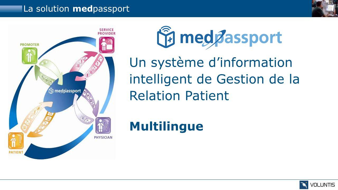 La solution medpassport Un système dinformation intelligent de Gestion de la Relation Patient Compatible avec les appareils de mesure