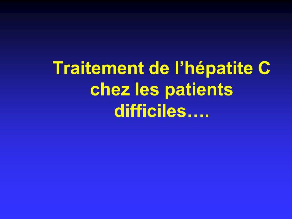 Traitement de lhépatite C chez les patients difficiles….