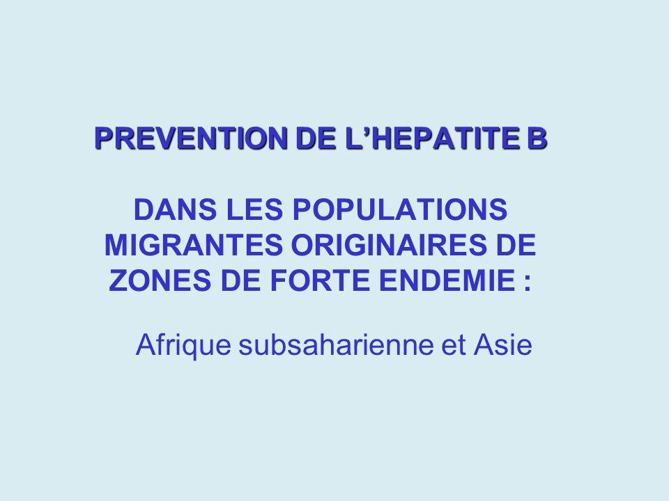 Dans le monde En population générale : Infection chronique –0,65% Contact avec le virus –7,3% Dans la population originaire dAfrique et dAsie Infection chronique –5,25% Afrique –0,92% Asie Contact avec le virus –49% Afrique –28% Asie Linfection par le VHB représente un problème majeur de santé publique - Contact avec le VHB : 30% de personnes dans le monde - Infection chronique : 5% de la population mondiale.
