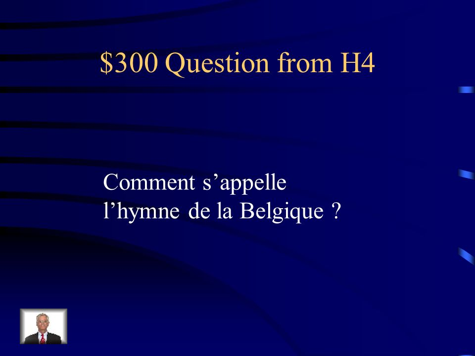 $200 Answer from H4 En Flandres