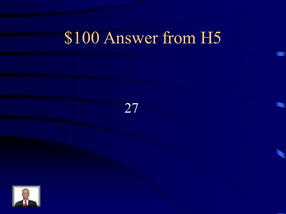 $100 Question from H5 Combien de pays font partie de lUnion Européenne?