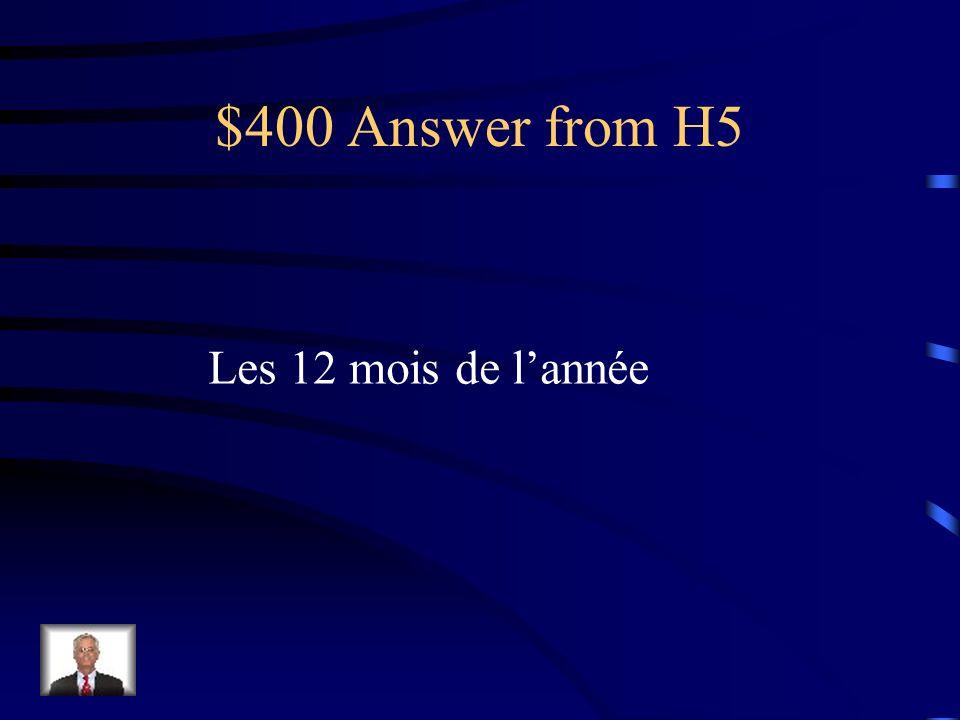 $400 Question from H5 Les 12 étoiles sur le drapeau de lUnion européenne sont symboles des 12 heures sur une montre et quoi dautre?