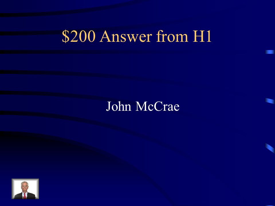 $200 Answer from H1 John McCrae