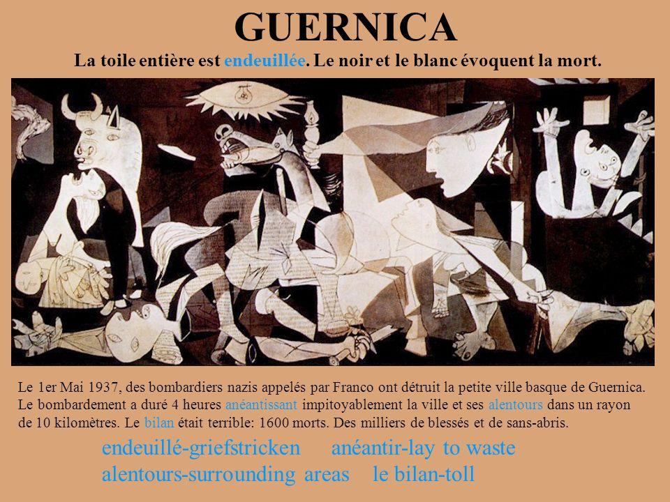 GUERNICA Le 1er Mai 1937, des bombardiers nazis appelés par Franco ont détruit la petite ville basque de Guernica. Le bombardement a duré 4 heures ané