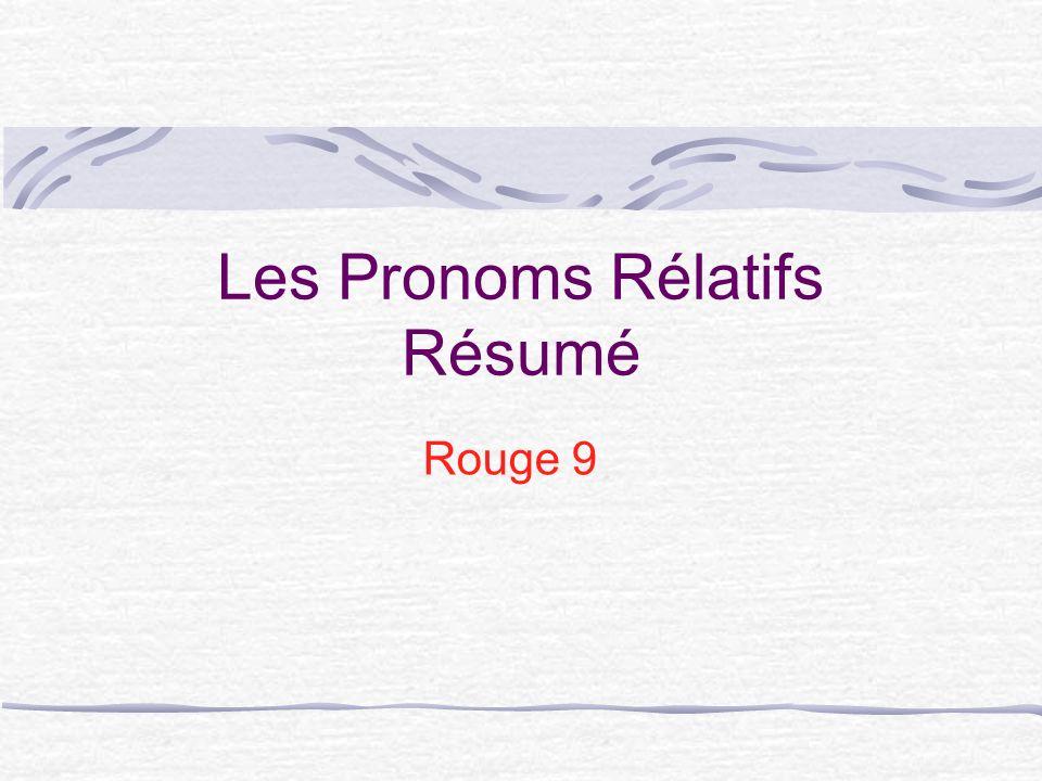 Les Pronoms Rélatifs Résumé Rouge 9