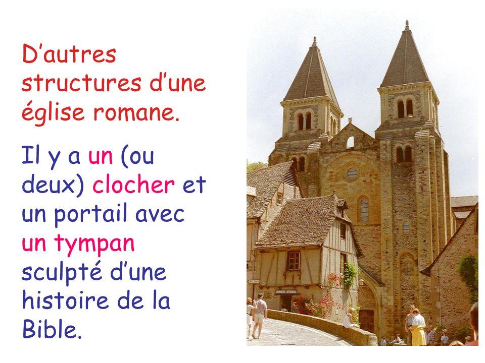 Dautres structures dune église romane. Il y a un (ou deux) clocher et un portail avec un tympan sculpté dune histoire de la Bible.