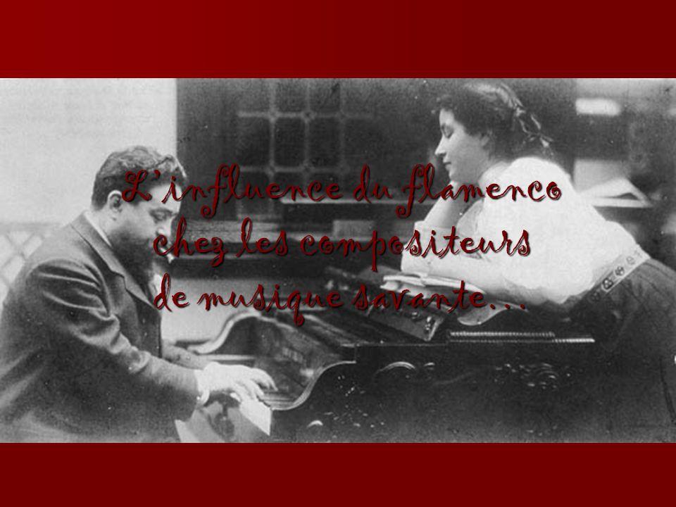 Linfluence du flamenco chez les compositeurs de musique savante…