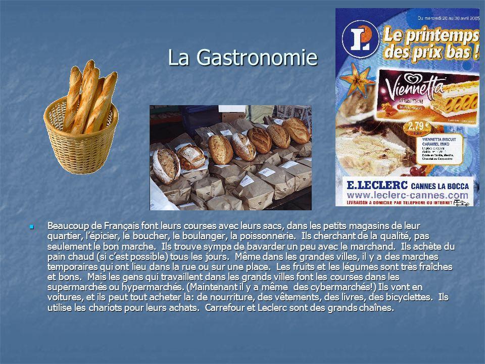 Les cafés, les bistros, les restaurants Beaucoup des Français sont des vrais gourmets.