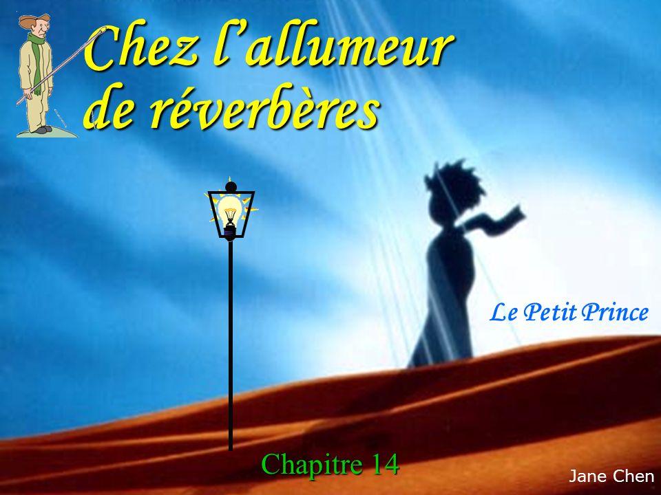 Le Petit Prince Chez lallumeur de réverbères Chapitre 14 Jane Chen