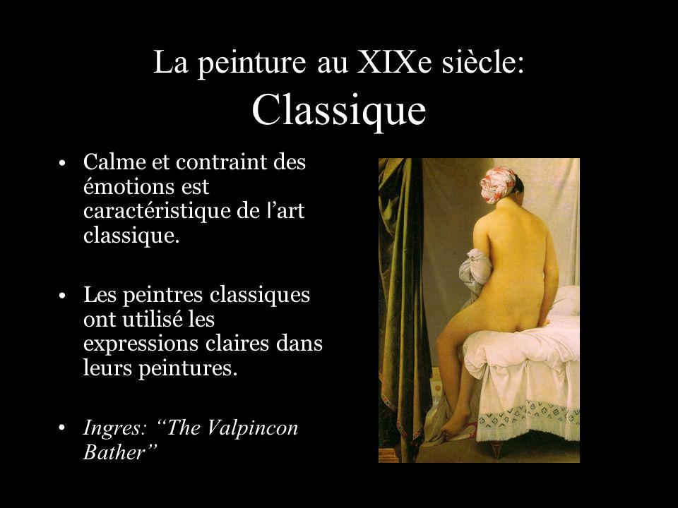 La peinture au XIXe siècle: Classique Calme et contraint des émotions est caractéristique de l art classique. Les peintres classiques ont utilisé les