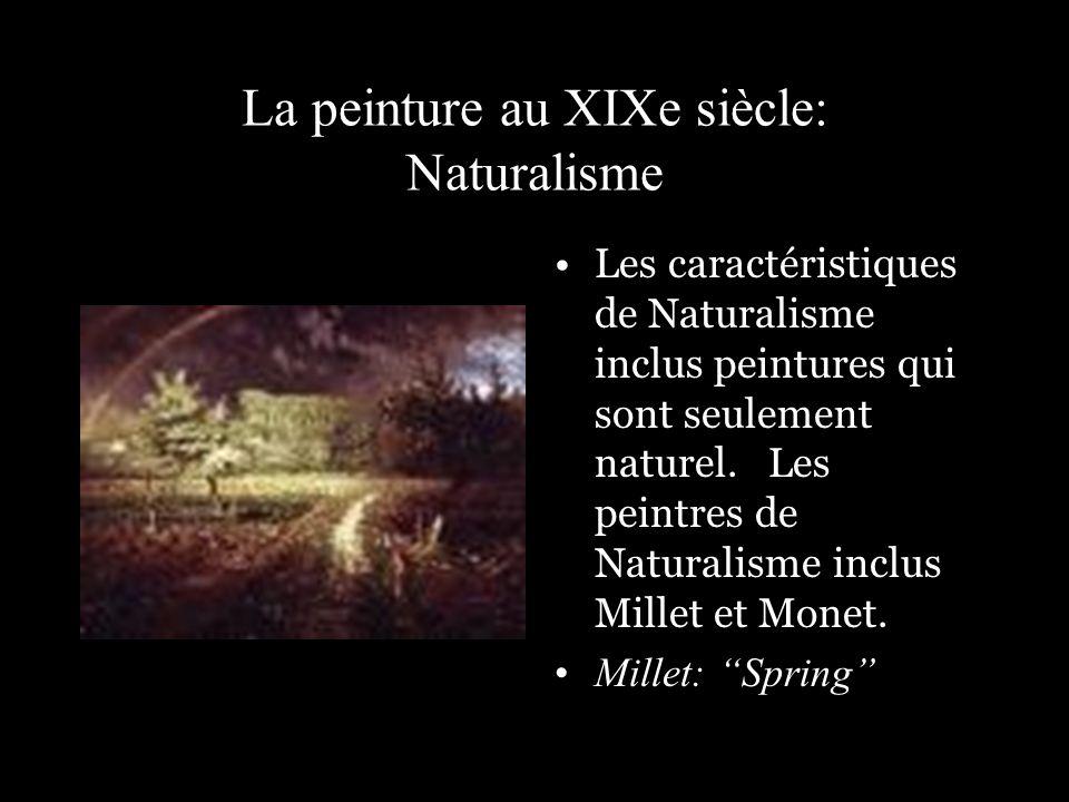La peinture au XIXe siècle: Naturalisme Les caractéristiques de Naturalisme inclus peintures qui sont seulement naturel. Les peintres de Naturalisme i