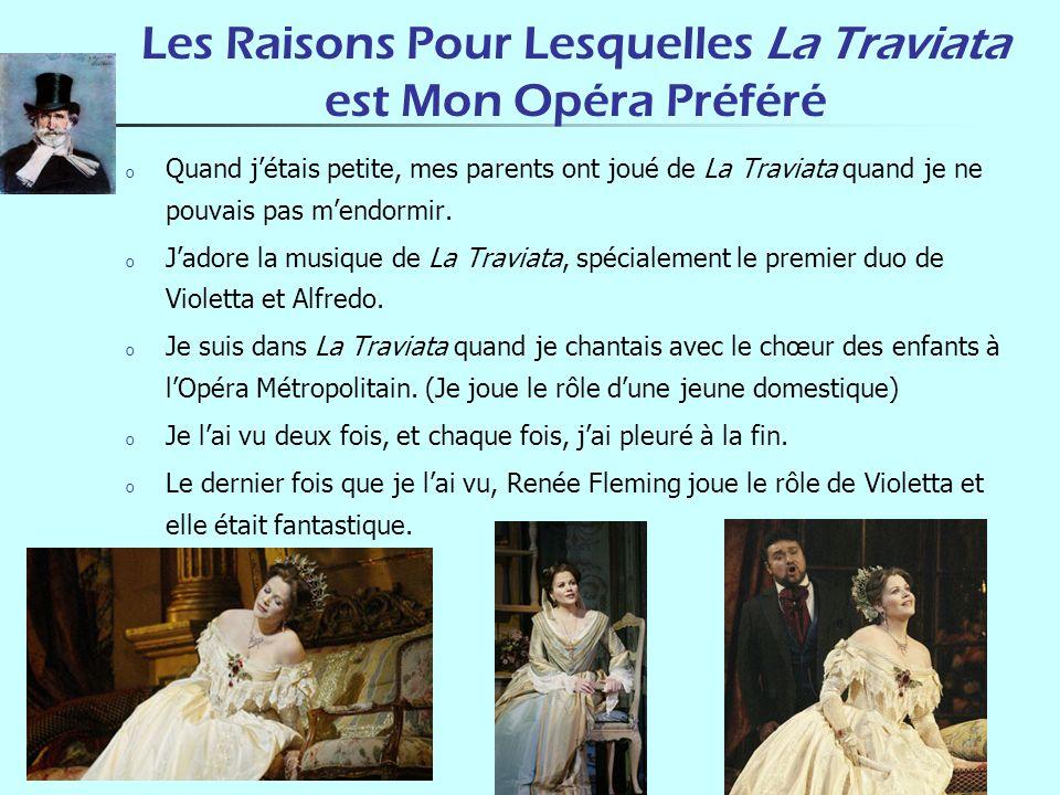Les Raisons Pour Lesquelles La Traviata est Mon Opéra Préféré o Quand jétais petite, mes parents ont joué de La Traviata quand je ne pouvais pas mendo