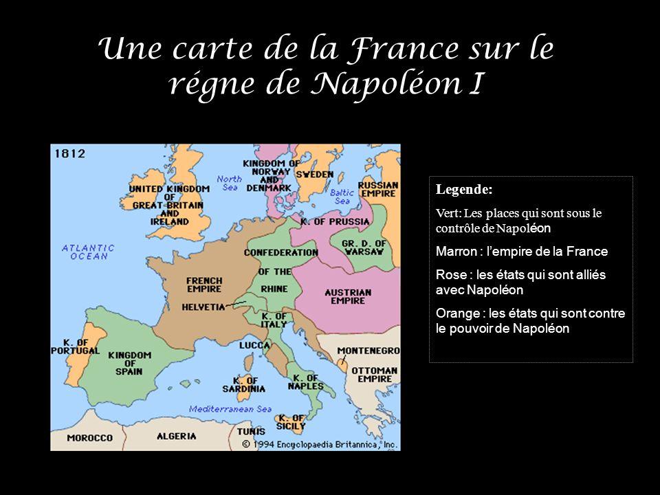 Une carte de la France sur le régne de Napoléon I Legende: Vert: Les places qui sont sous le contrôle de Napol éon Marron : lempire de la France Rose