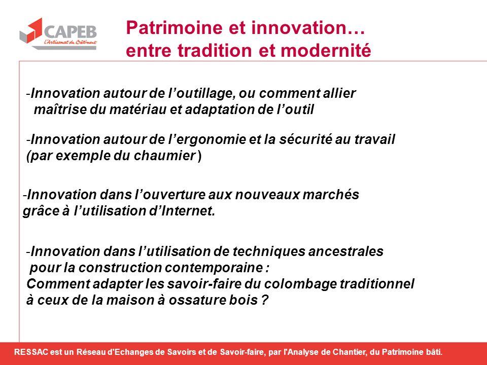 -Innovation autour de loutillage, ou comment allier maîtrise du matériau et adaptation de loutil -Innovation autour de lergonomie et la sécurité au tr