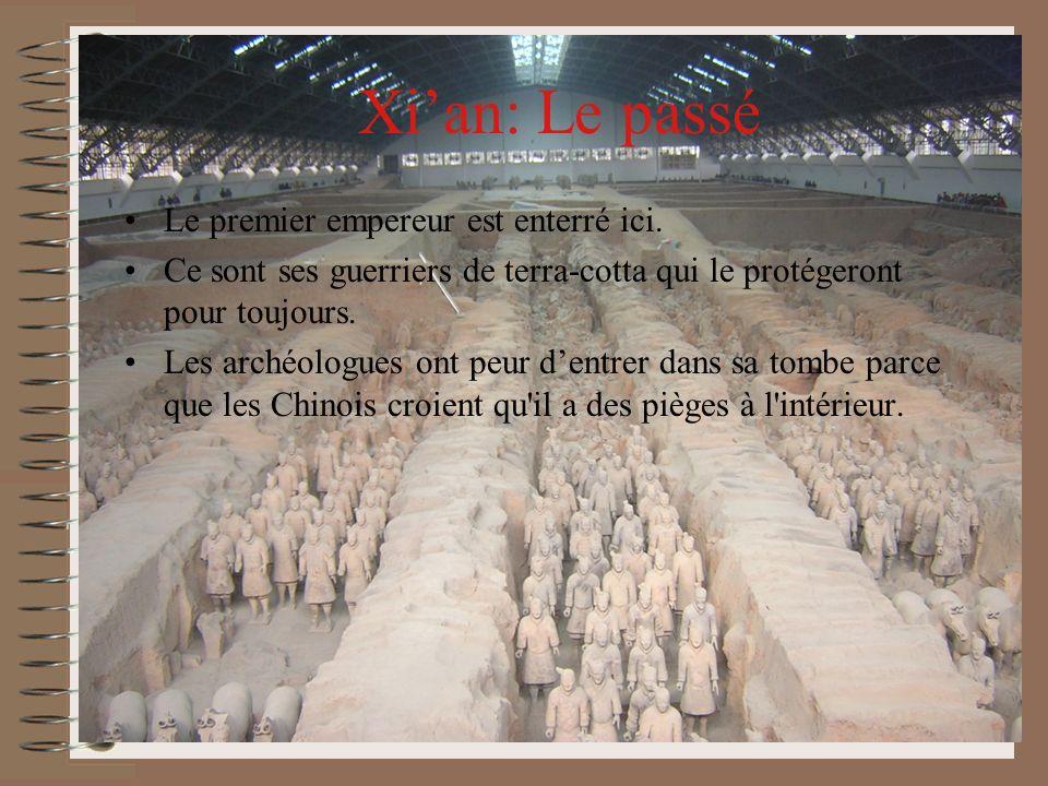 Il y a un diction en Chine, Xian est le passé de la Chine, Beijing est le présent de la Chine, et Bei Jing est le futur de la Chine.