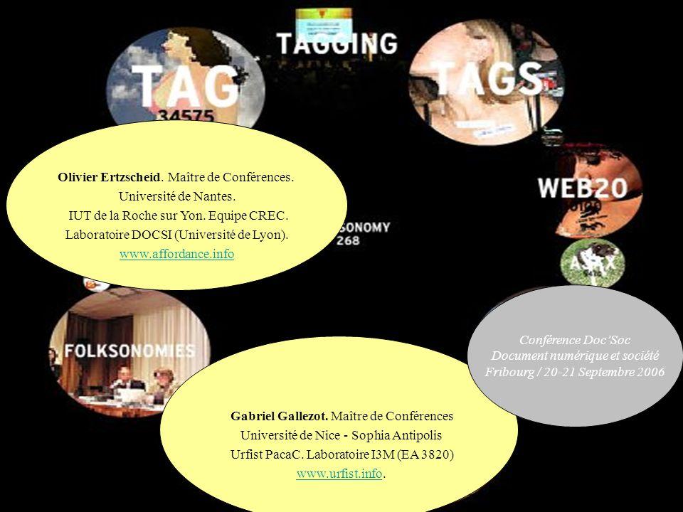 Observations « Indexation sociale » / Folksonomies Impactent durablement les pratiques dIR (accès, représentation, recherche, navigation) Contexte redocumentarisation : caractériser documents « tertiaires » Posent la question dune transition vers web (socio-)sémantique.
