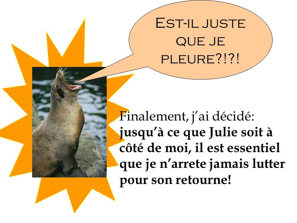 Jai notifié le Pingouin Récupération Association, et jai envoyé une équipe au Quebec (avec les homards, parce que Julie adore les homards.)