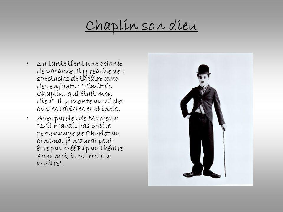 Chaplin son dieu Sa tante tient une colonie de vacance. Il y réalise des spectacles de théâtre avec des enfants :