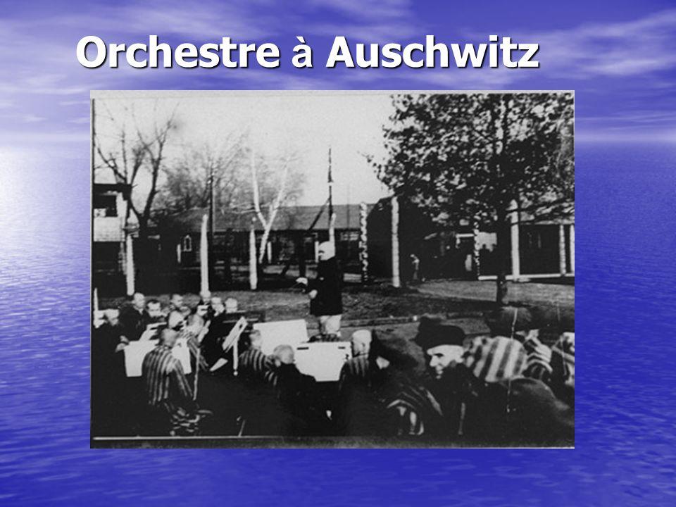 Orchestre à Auschwitz
