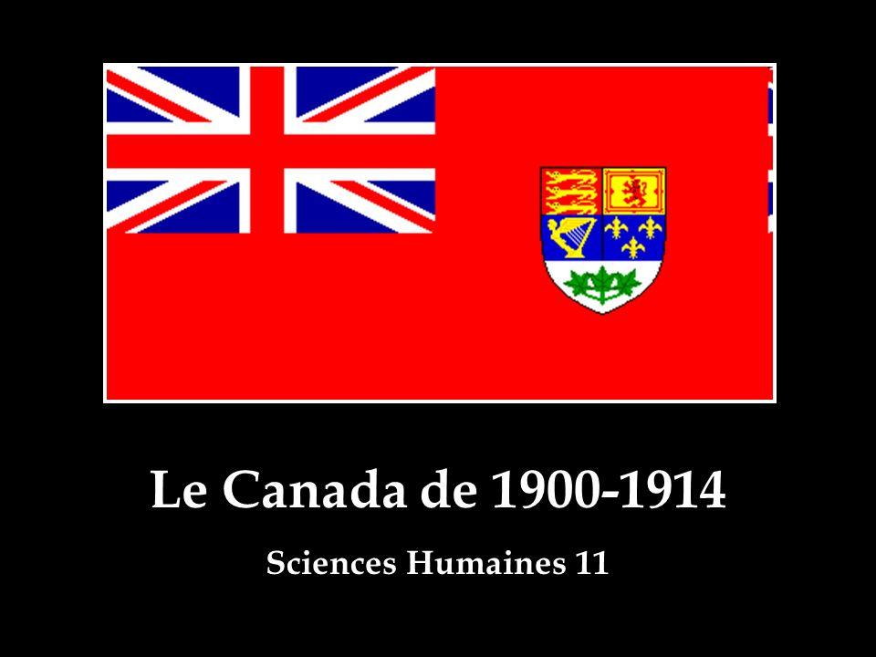 Le Canada de 1900-1914 Sciences Humaines 11
