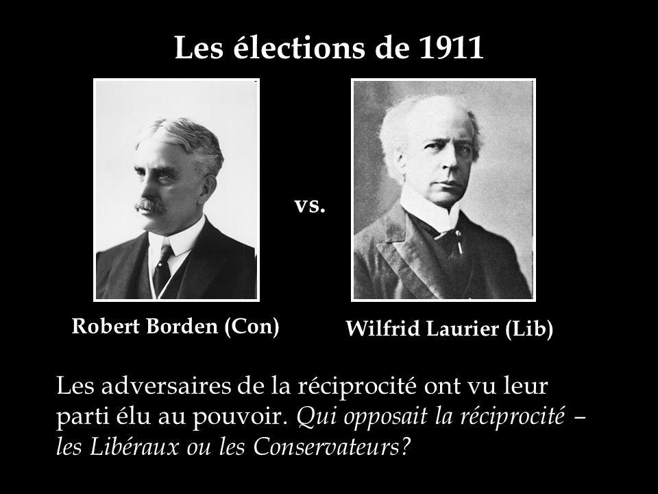 Les élections de 1911 vs. Les adversaires de la réciprocité ont vu leur parti élu au pouvoir. Qui opposait la réciprocité – les Libéraux ou les Conser