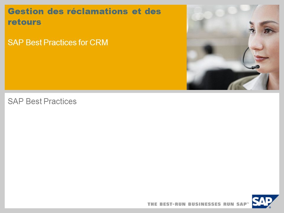 Gestion des réclamations et des retours SAP Best Practices for CRM SAP Best Practices