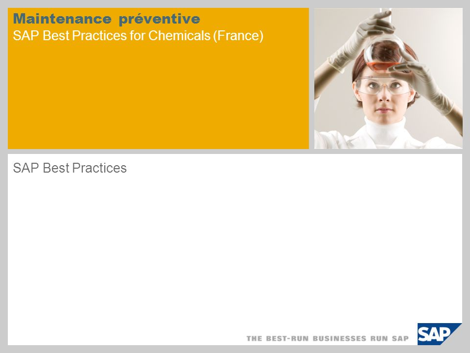 Maintenance préventive SAP Best Practices for Chemicals (France) SAP Best Practices