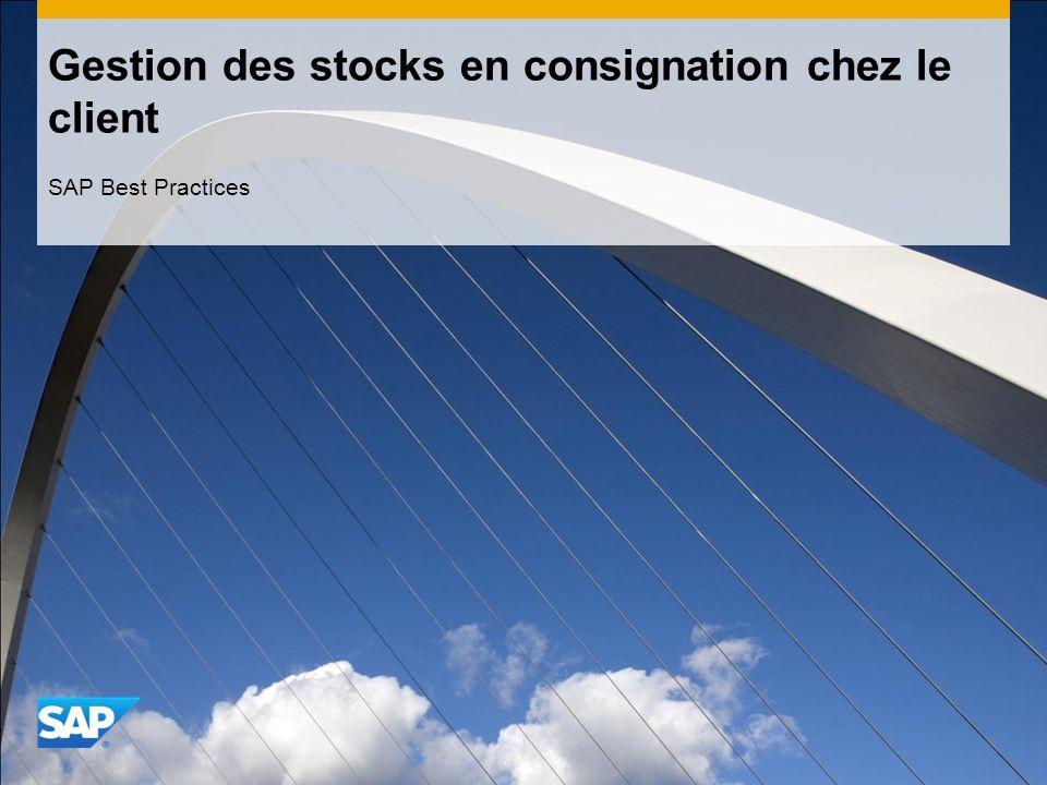Gestion des stocks en consignation chez le client SAP Best Practices