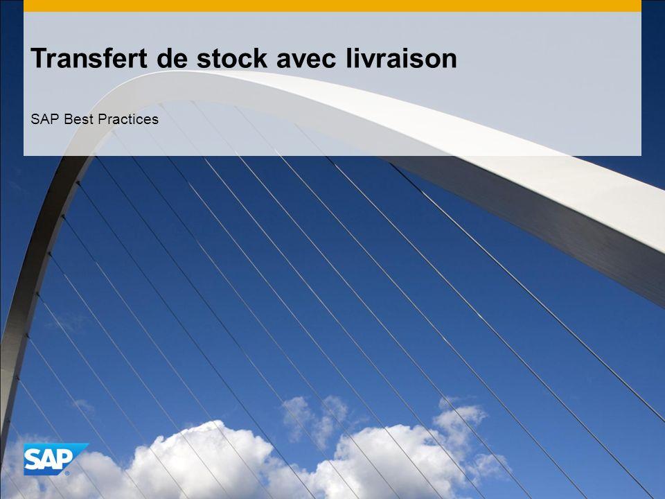 Transfert de stock avec livraison SAP Best Practices