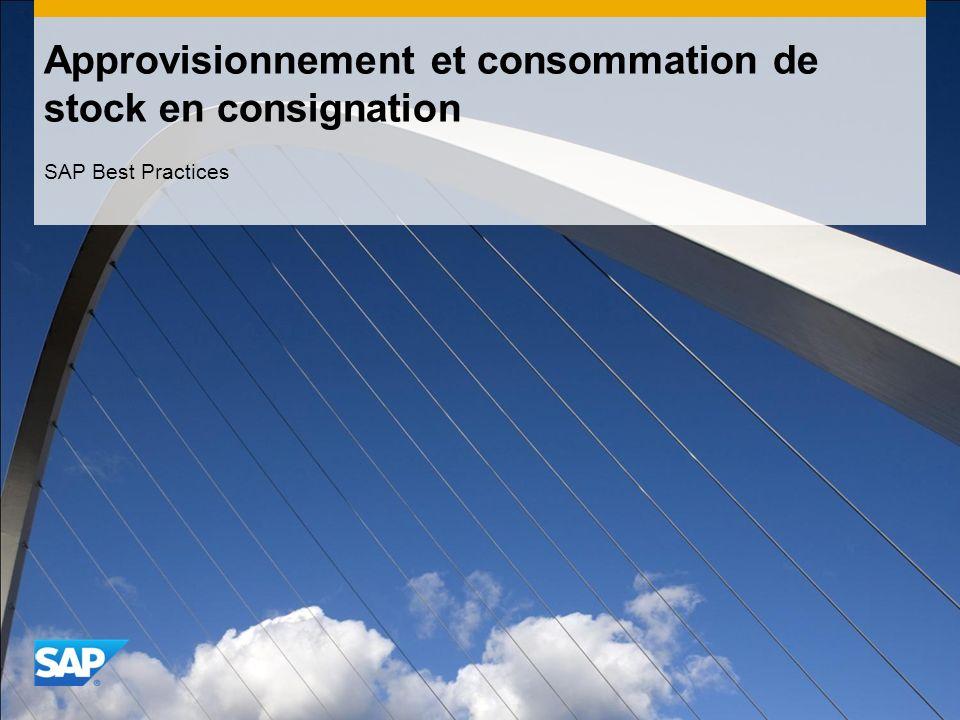 Approvisionnement et consommation de stock en consignation SAP Best Practices