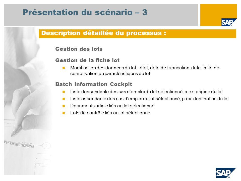 Gestion des lots Gestion de la fiche lot Modification des données du lot ; état, date de fabrication, date limite de conservation ou caractéristiques