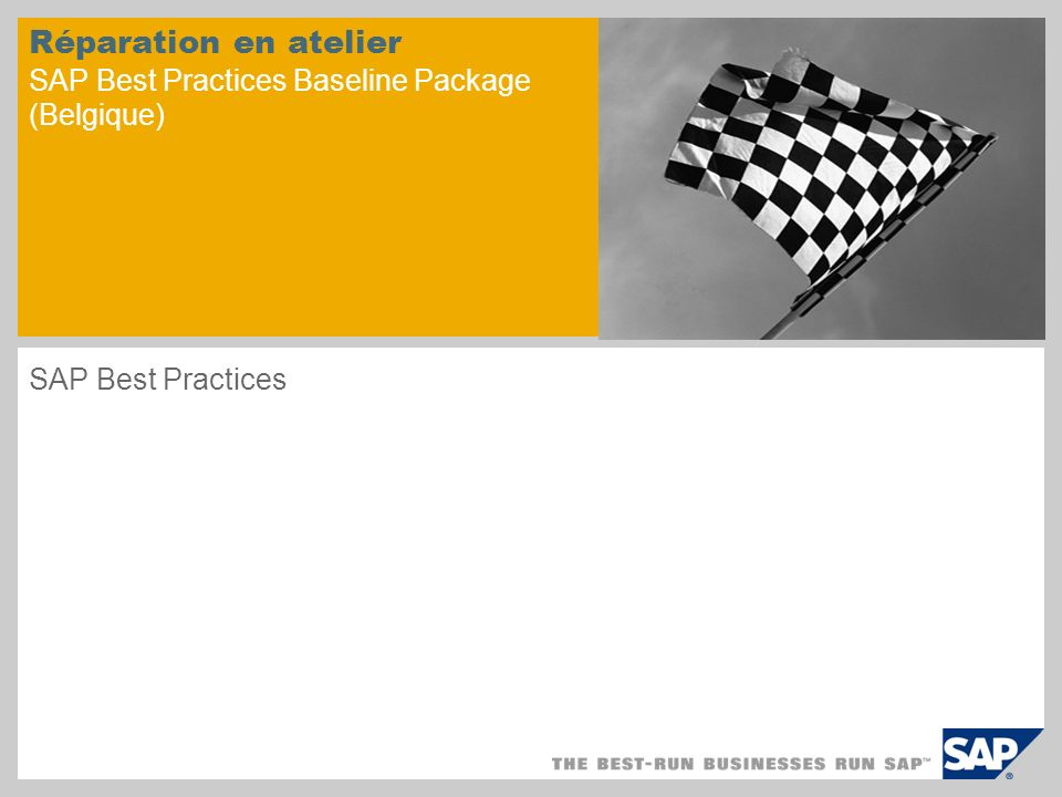 Réparation en atelier SAP Best Practices Baseline Package (Belgique) SAP Best Practices