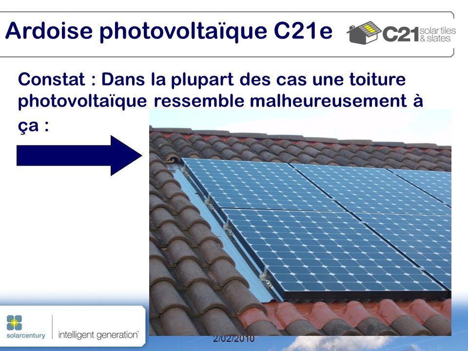 Clean Tuesday La Rochelle 2/02/2010 7 Constat : Dans la plupart des cas une toiture photovoltaïque ressemble malheureusement à ça : Ardoise photovoltaïque C21e