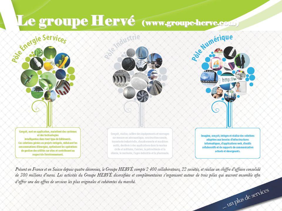 Pôle Energie - Services Le groupe Hervé ( www.groupe-herve.com)