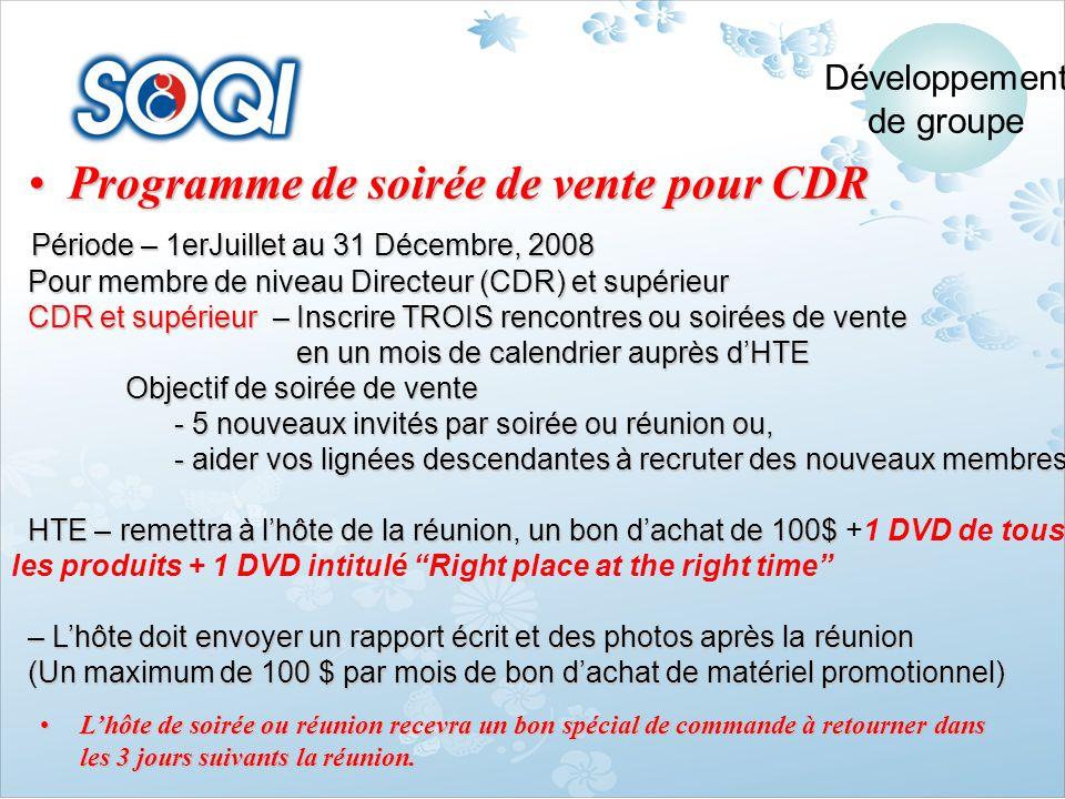 Programme de soirée de vente pour CDRProgramme de soirée de vente pour CDR Période – 1erJuillet au 31 Décembre, 2008 Période – 1erJuillet au 31 Décemb