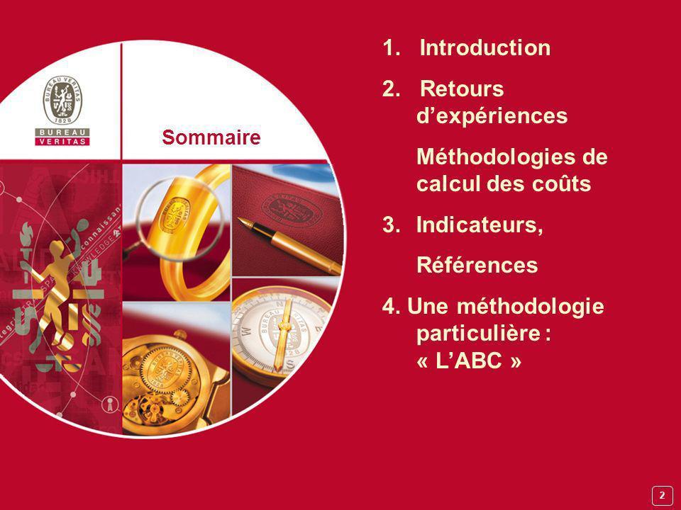 3 JNES 2004 INTRODUCTION 1 Le coût de quoi .Le coût de pour quoi .