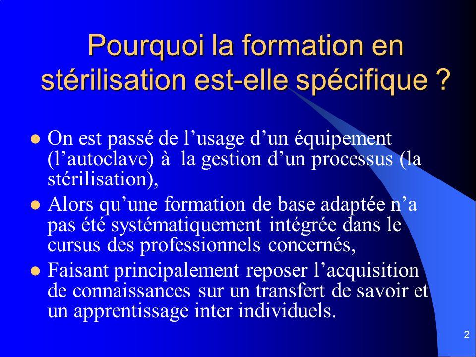 2 Pourquoi la formation en stérilisation est-elle spécifique .