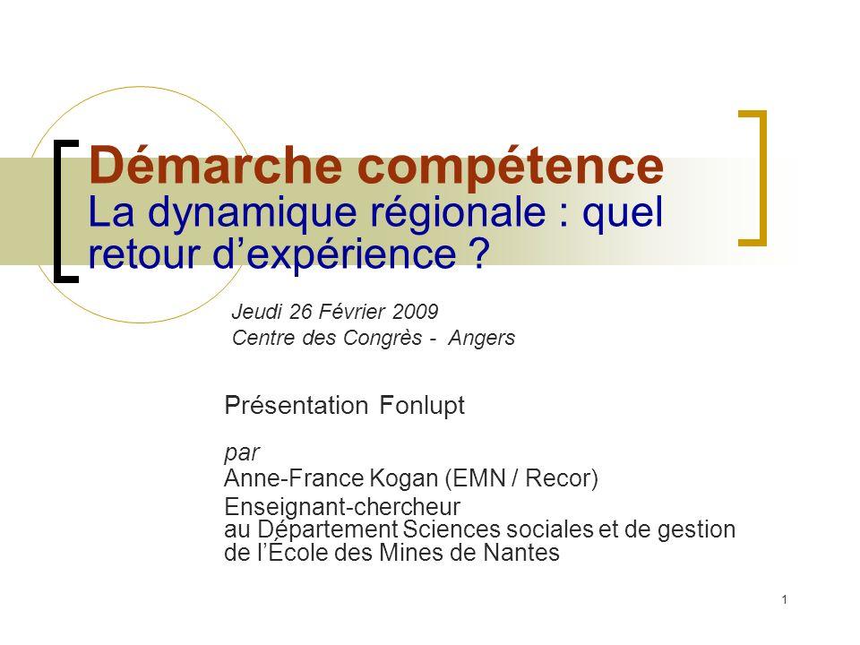 1 Démarche compétence La dynamique régionale : quel retour dexpérience .