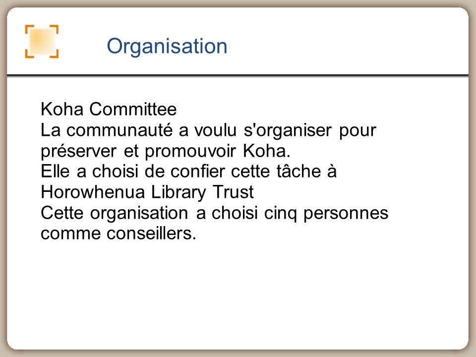 Organisation Koha Committee La communauté a voulu s'organiser pour préserver et promouvoir Koha. Elle a choisi de confier cette tâche à Horowhenua Lib