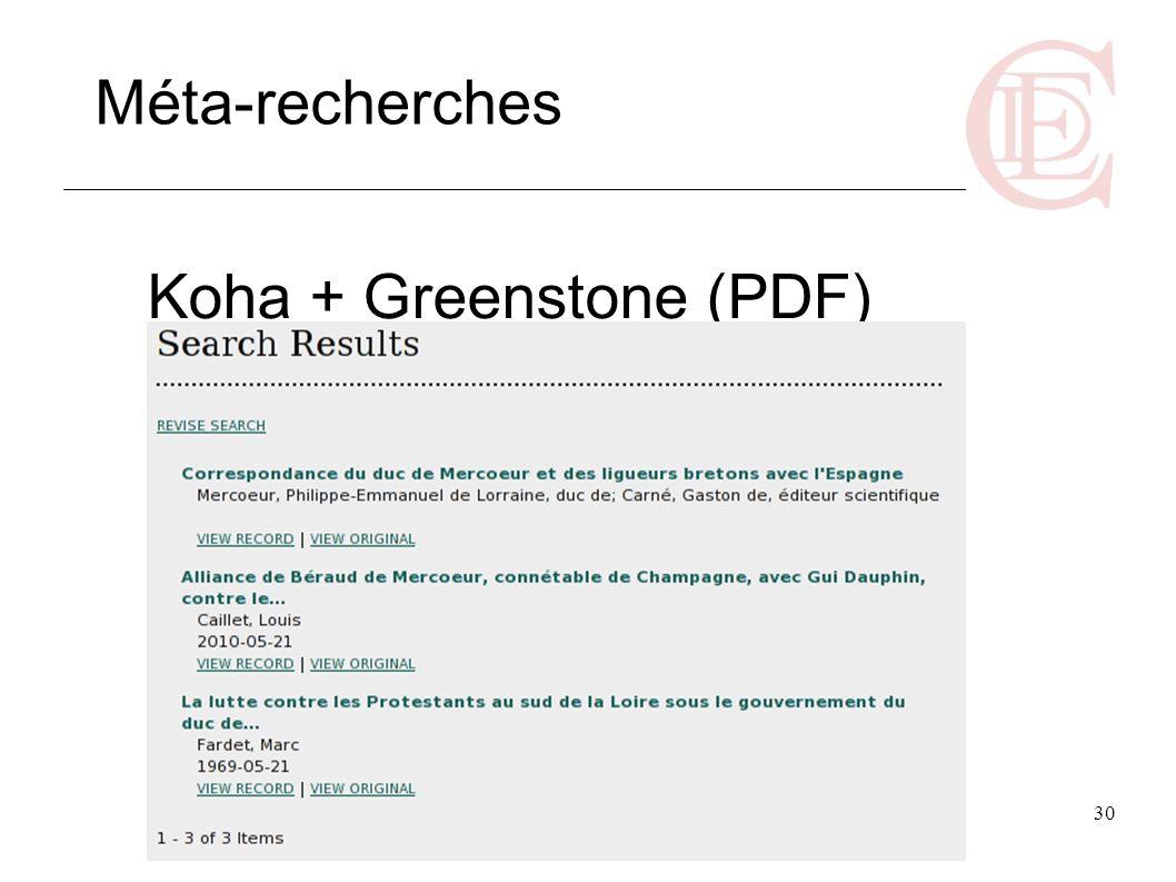 30 Koha + Greenstone (PDF) Méta-recherches