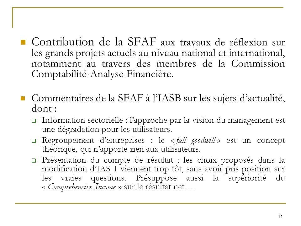 11 Contribution de la SFAF aux travaux de réflexion sur les grands projets actuels au niveau national et international, notamment au travers des membr