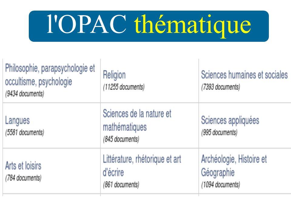 l OPAC thématique