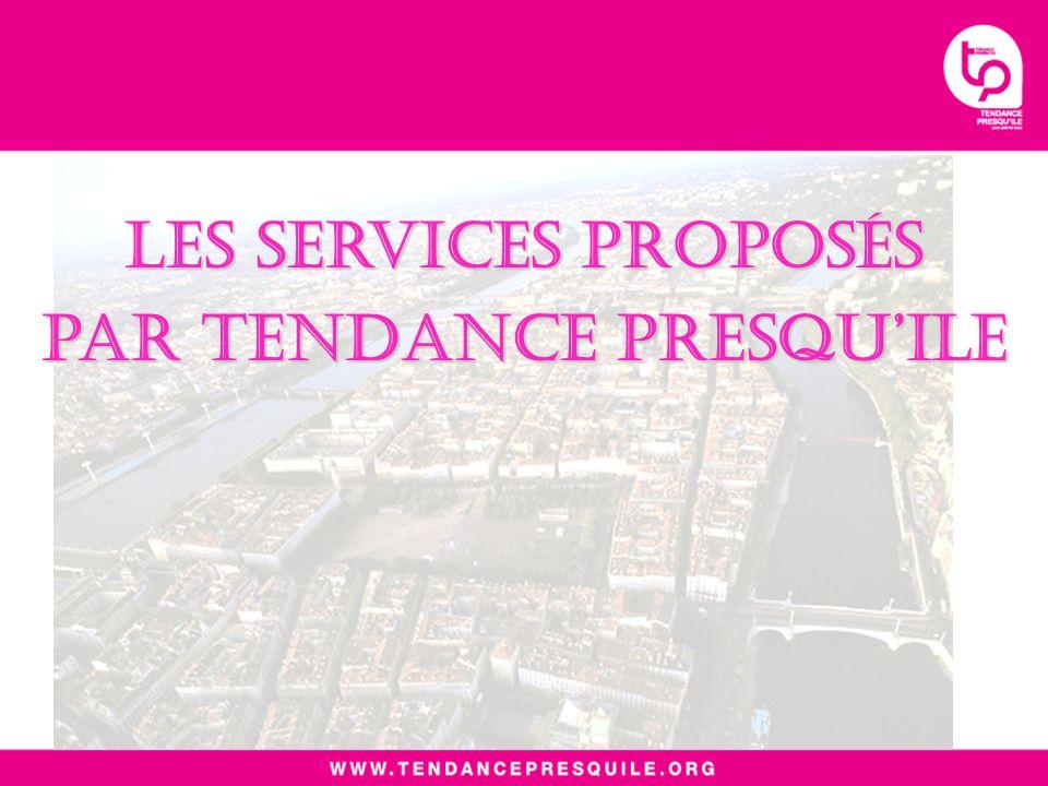 Les services proposés par tendance presquile