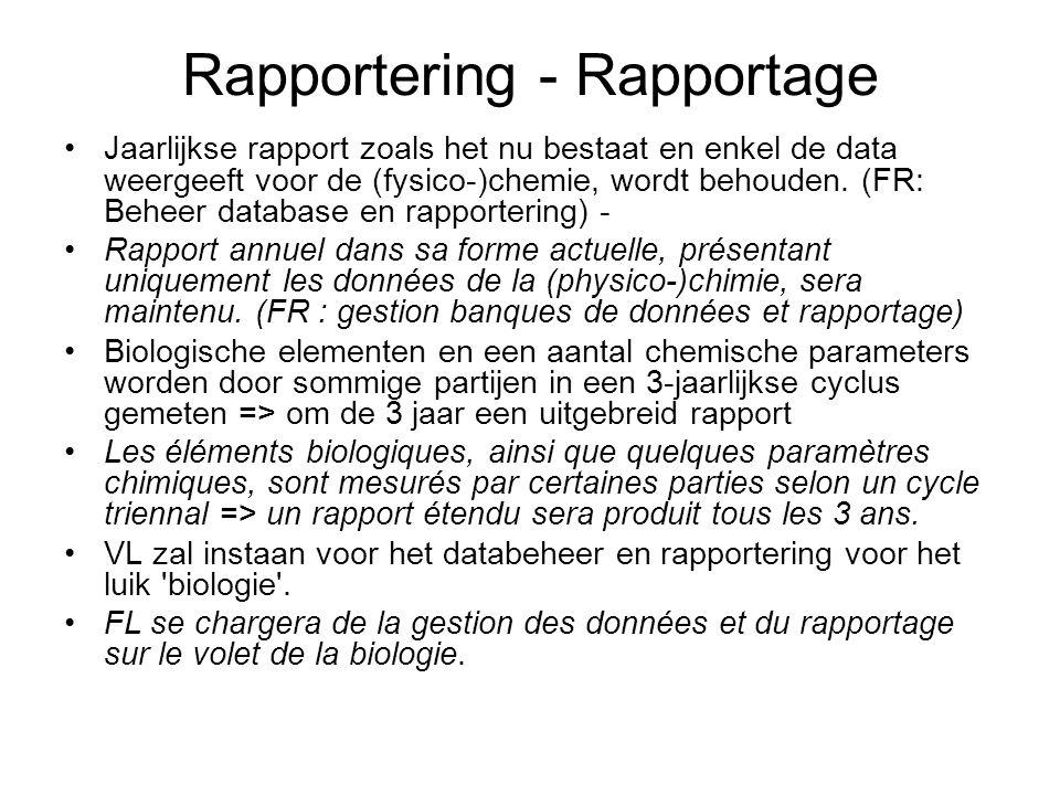 Rapportering - Rapportage Jaarlijkse rapport zoals het nu bestaat en enkel de data weergeeft voor de (fysico-)chemie, wordt behouden.