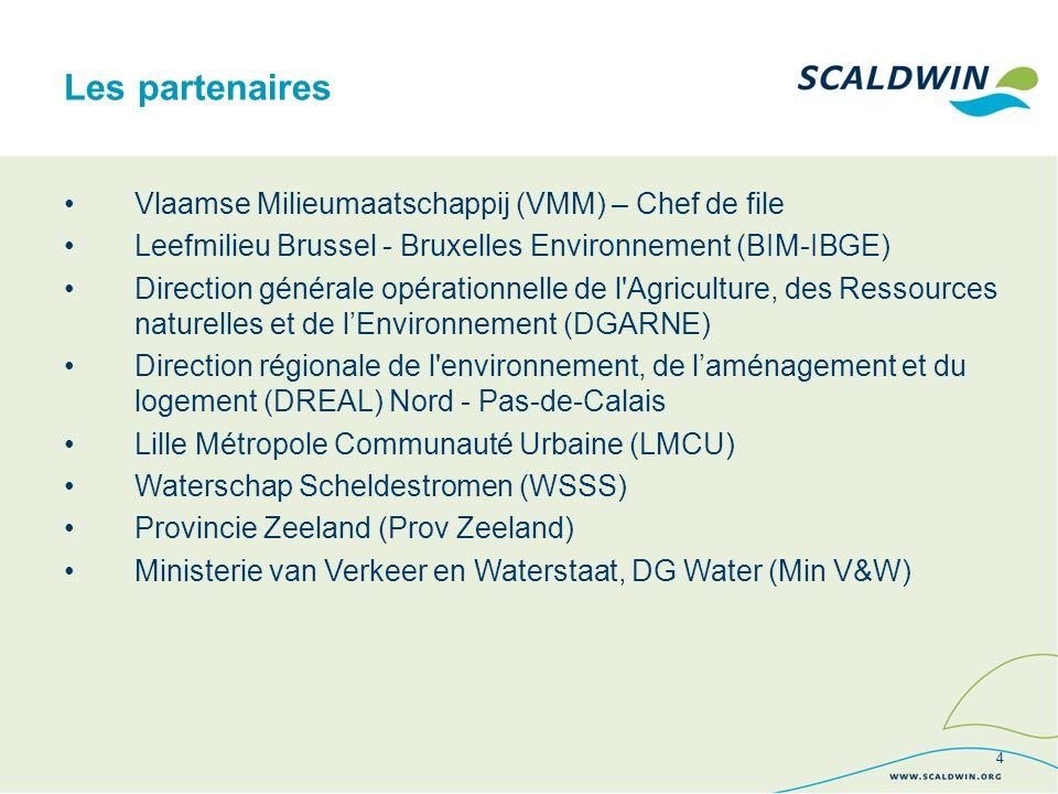 Vlaamse Milieumaatschappij (VMM) – Chef de file Leefmilieu Brussel - Bruxelles Environnement (BIM-IBGE) Direction générale opérationnelle de l Agriculture, des Ressources naturelles et de lEnvironnement (DGARNE) Direction régionale de l environnement, de laménagement et du logement (DREAL) Nord - Pas-de-Calais Lille Métropole Communauté Urbaine (LMCU) Waterschap Scheldestromen (WSSS) Provincie Zeeland (Prov Zeeland) Ministerie van Verkeer en Waterstaat, DG Water (Min V&W) Les partenaires 4